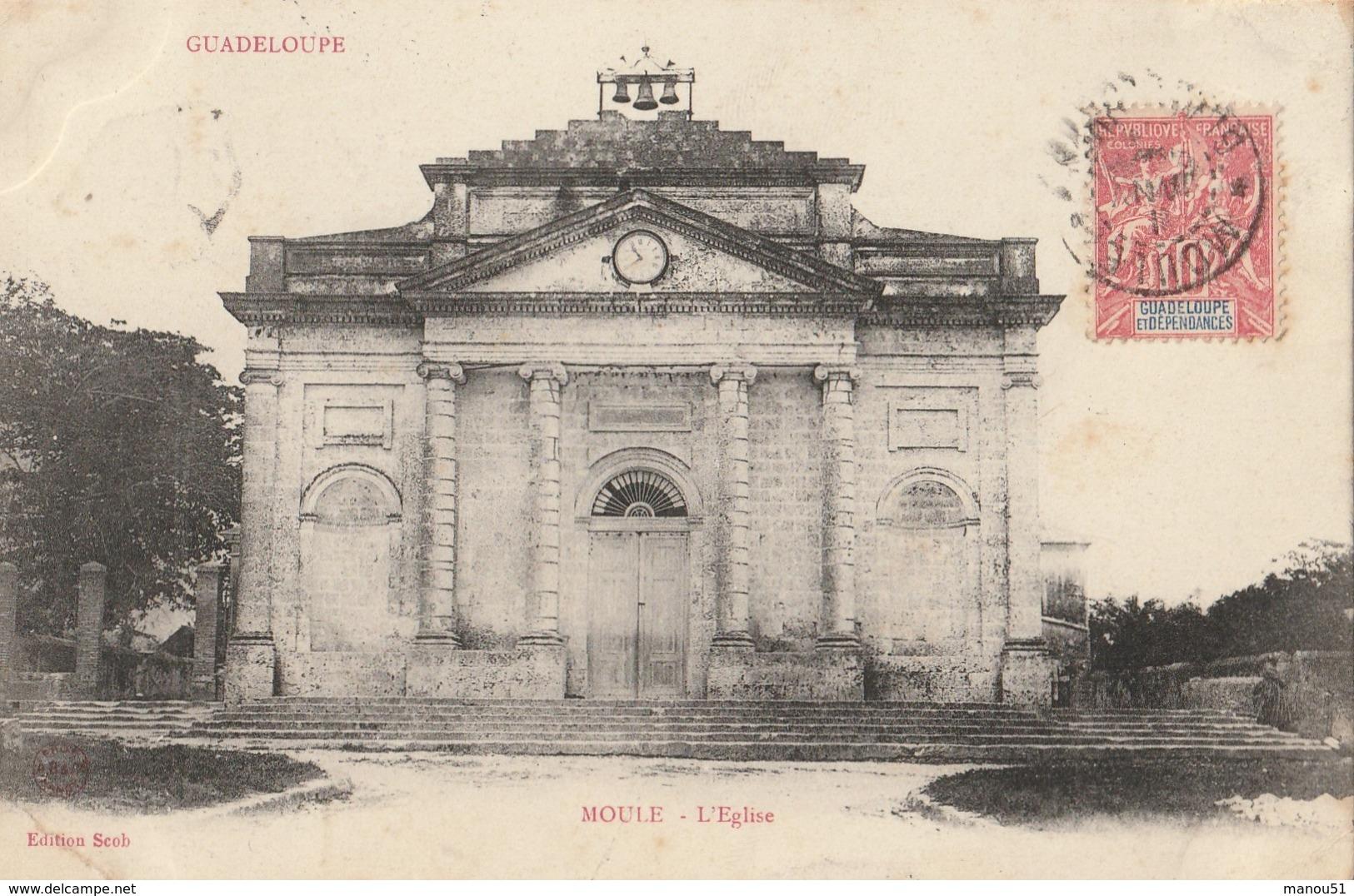 GUADELOUPE - MOULE  L'Eglise - Autres