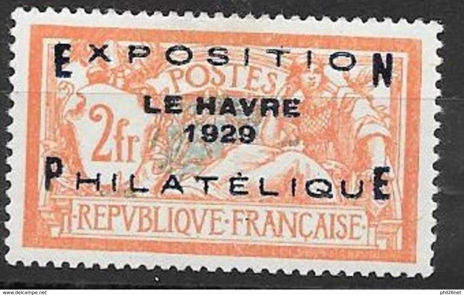 France N° 257A Expo Le Havre Très Bien Centré Signé Infime Trace De Charnière Soldé à Moins De 15   %  Neuf *  TB ! ! ! - Neufs
