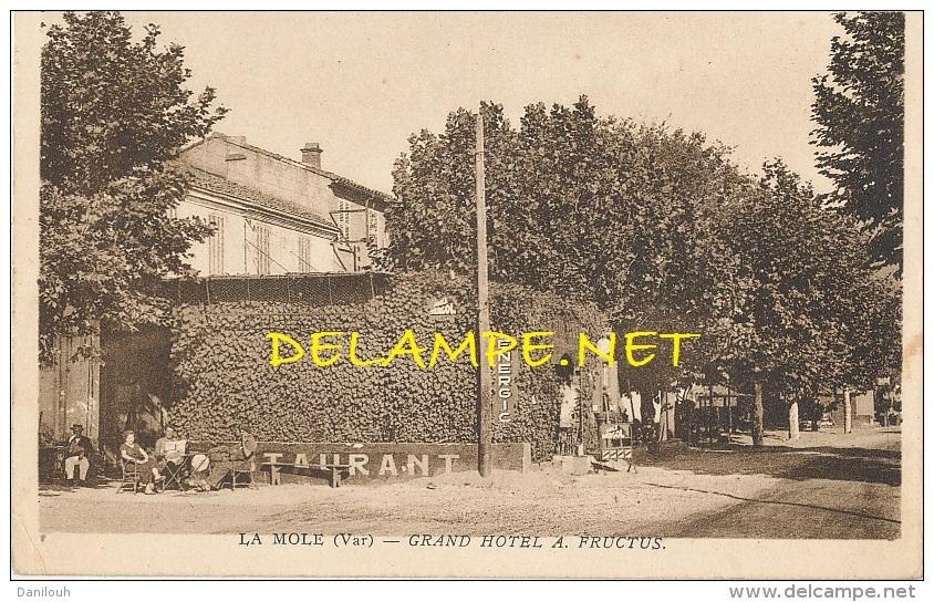 83 // LA MOLE    GRAND HOTEL A FRUCTUS   **   / Pompe A Essence - Other Municipalities