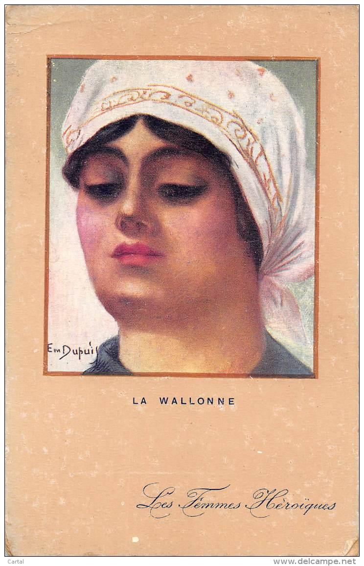 Les Femmes Héroîques - LA WALLONNE - Femmes Célèbres