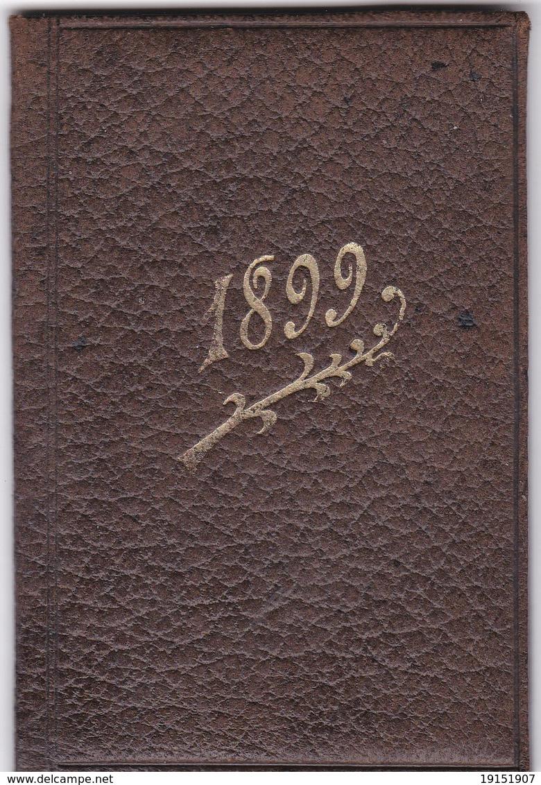 PETIT CALENDRIER MEMENTO POUR 1899 NEUF - Calendriers