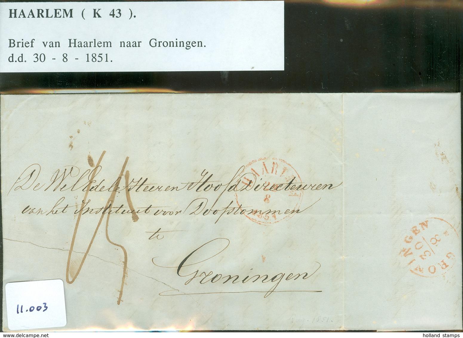 HANDGESCHREVEN BRIEF Uit 1851 Gelopen Van HAARLEM Naar GRONINGEN  (11.003) - Nederland
