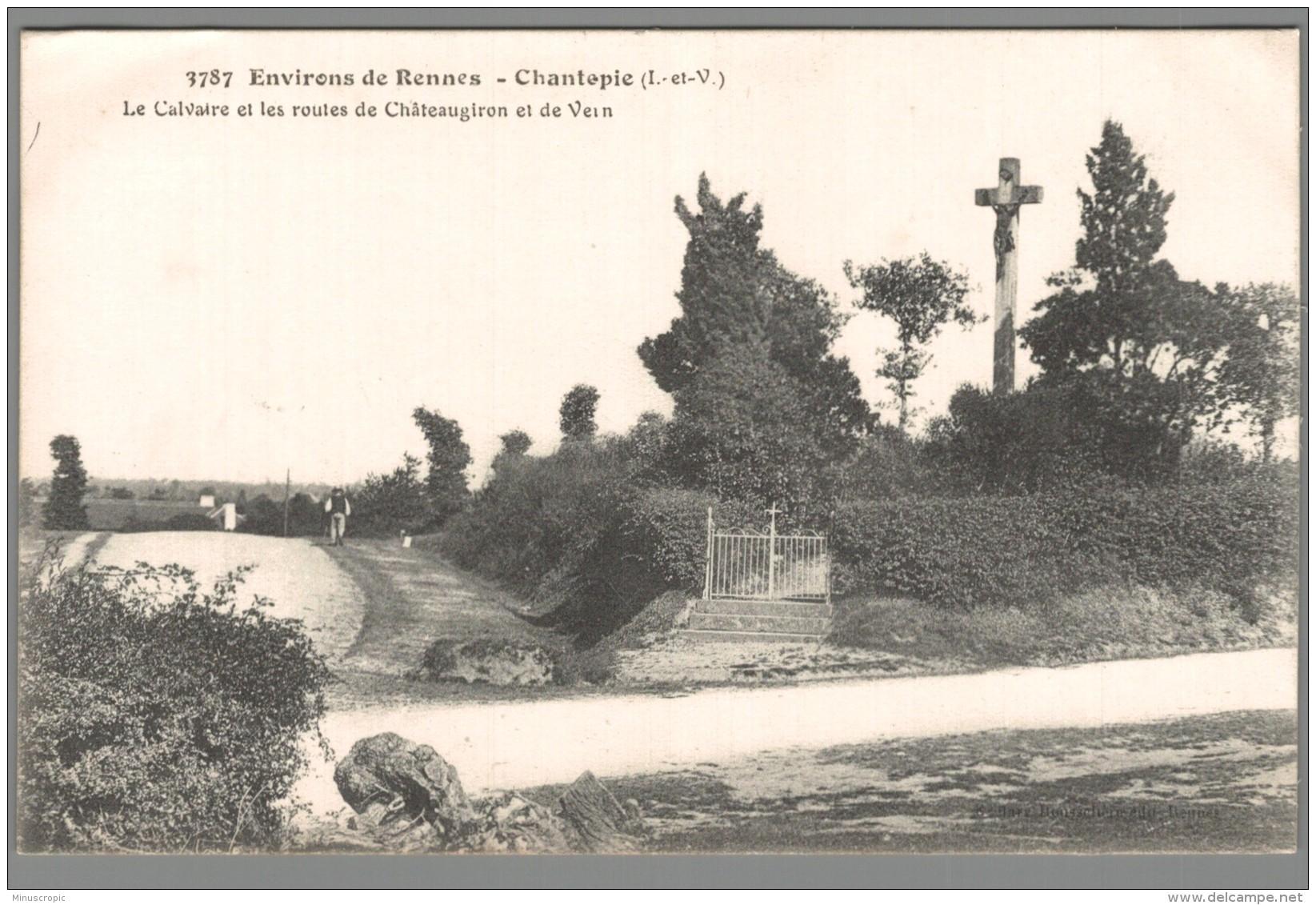 CPA 35 - Chantepie - La Calvaire Et Les Routes De Chateaugiron Et De Vern - France