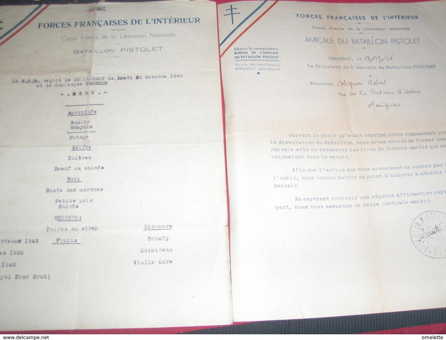 RESISTANCE DORDOGNE/ BATAILLON PISTOLET /MENU / BATDAFS /FORCES  FRANCAISES  INTERIEURE S - Historical Documents