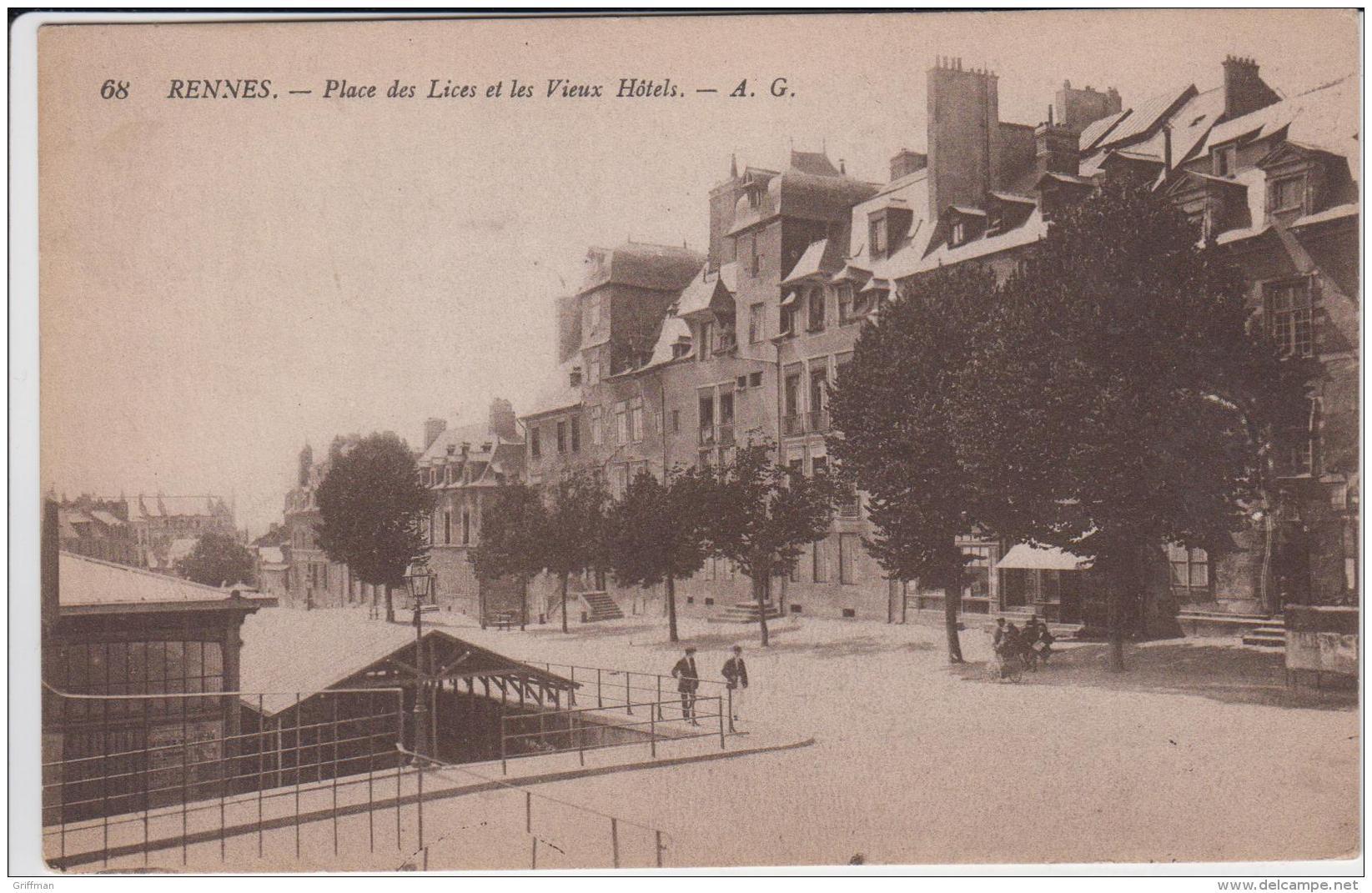 RENNES PLACE DES LICES ET LES VIEUX HOTELS TBE 1917 - Rennes