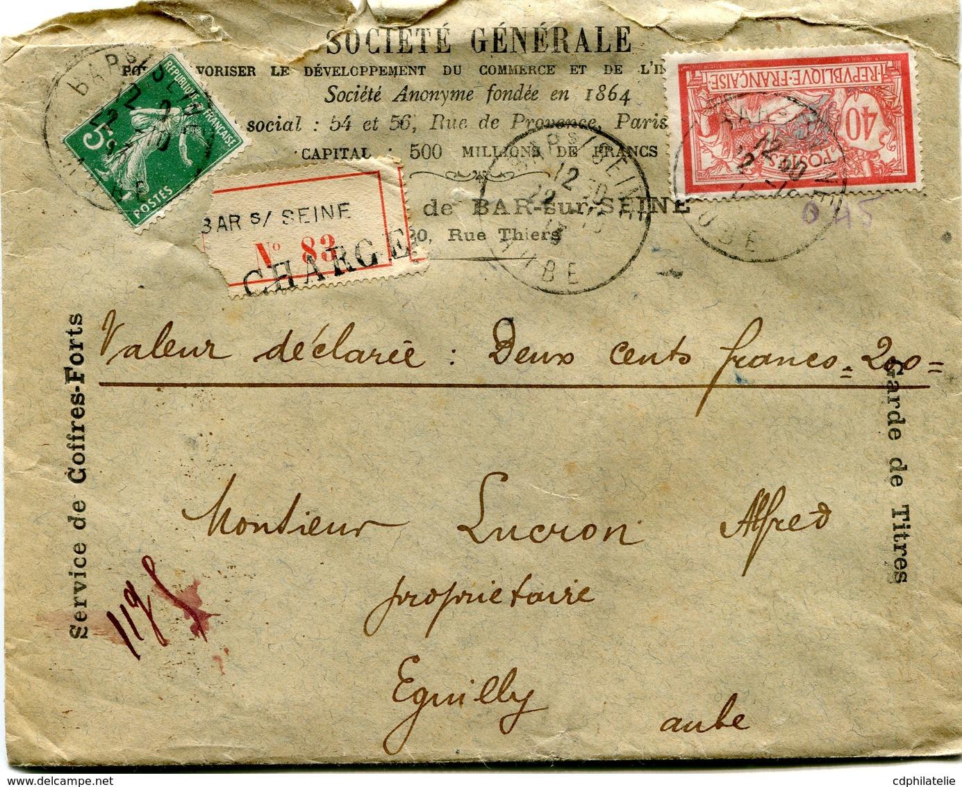 FRANCE LETTRE RECOMMANDEE CHARGEE A ENTETE DE LA SOCIETE GENERALE DEPART BAR S/ SEINE 22-10-13 AUBE POUR LA FRANCE - 1900-27 Merson