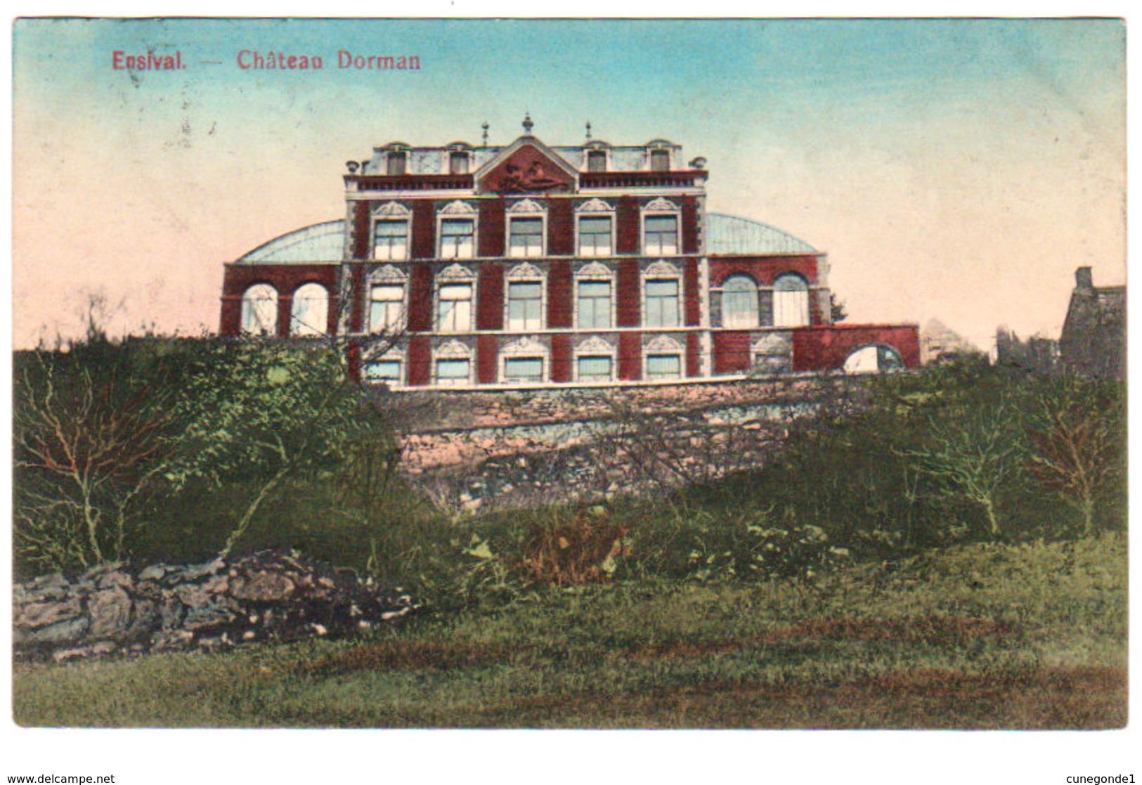 CPA ENSIVAL ( Verviers ) Château Dorman - Circulée - Ed. Evrard-Didesse & Bertels-Evrard - Verviers