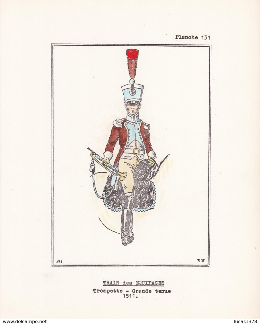 9 MAGNIFIQUES PLANCHES UNIFORMOLOGIQUE TROMPETTE ARTILLERIE TRAIN  / COLOREES A LA MAIN / TRES BEAU PAPIER  / RARE ++ - Uniforms