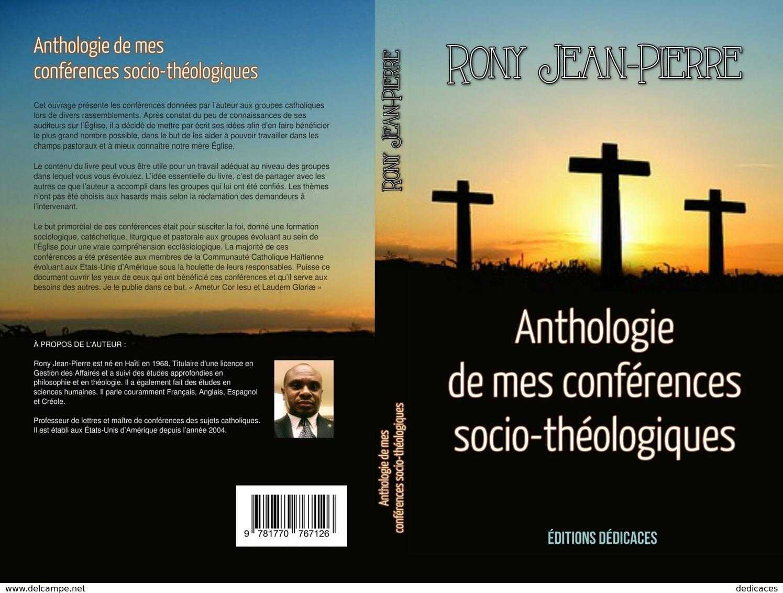 Anthologie De Mes Conférences Socio-théologiques, Par Rony Jean-Pierre - Autres