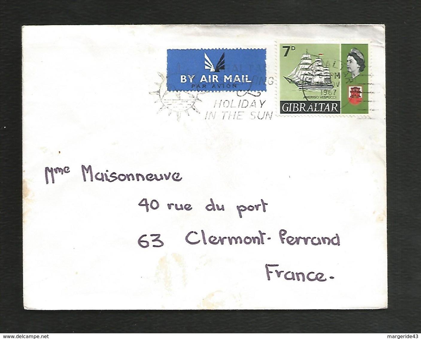 GIBRALTAR LETTRE AVION POUR LA FRANCE 1967 - Gibraltar