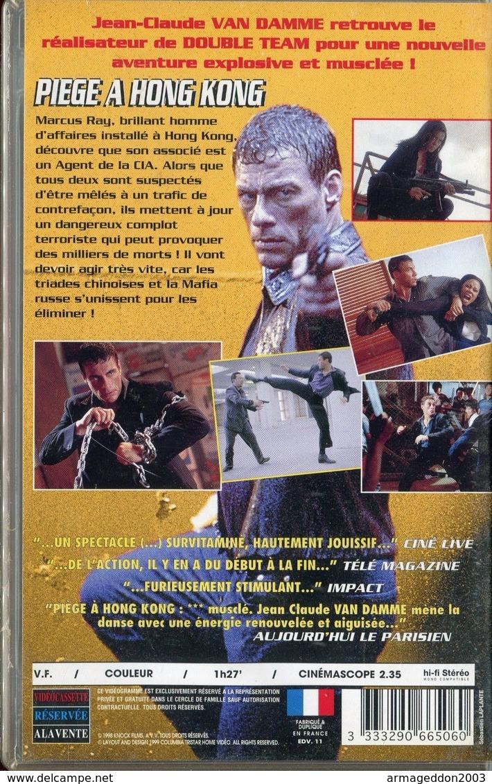K7 VHS CASSETTE VIDEO - VAN DAMME PIEGE A HONG KONG - Action, Aventure