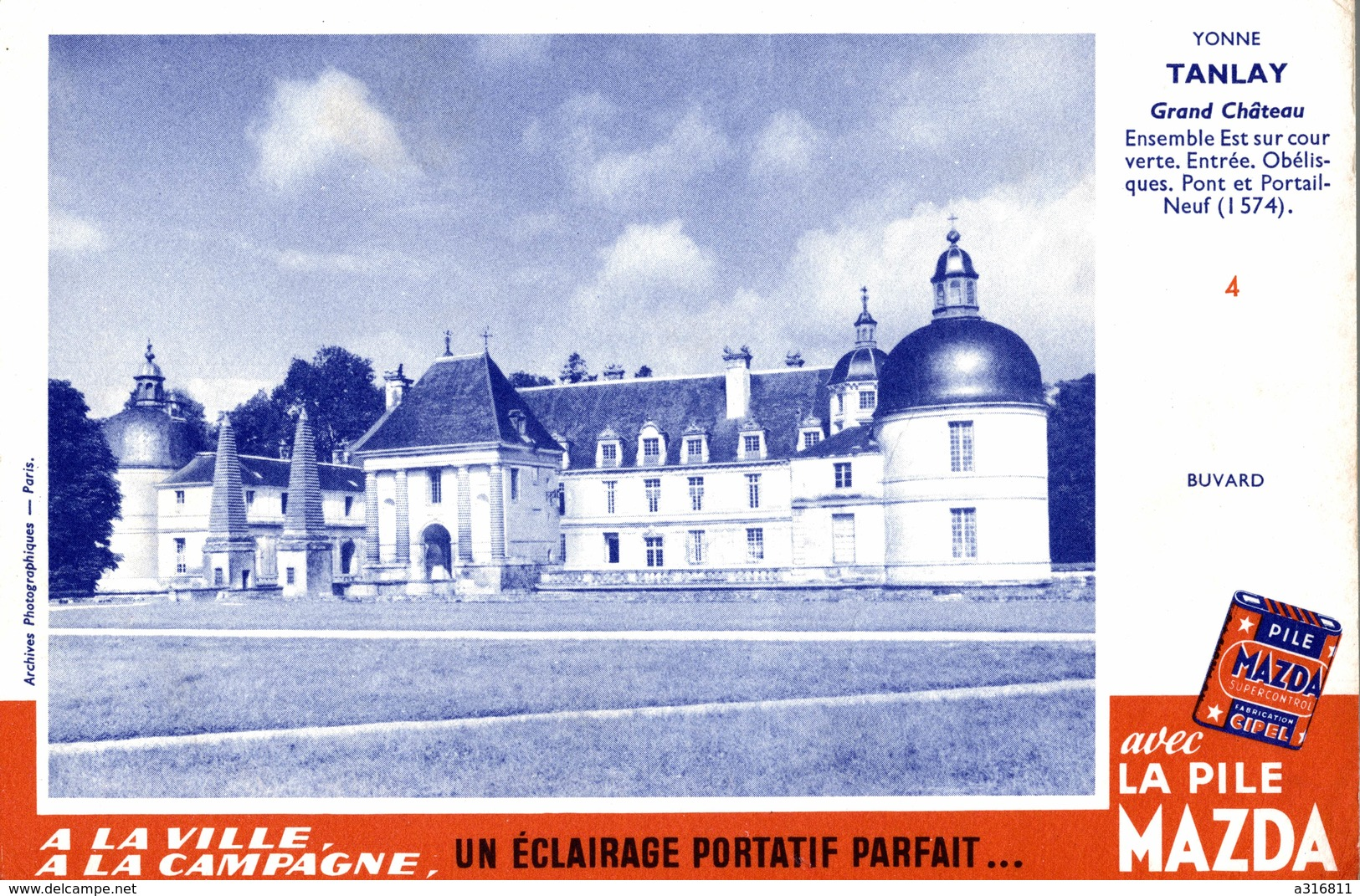 Buvard   LA PILE MAZDA  (yonne Tanlay Grand Chateau ) - Piles