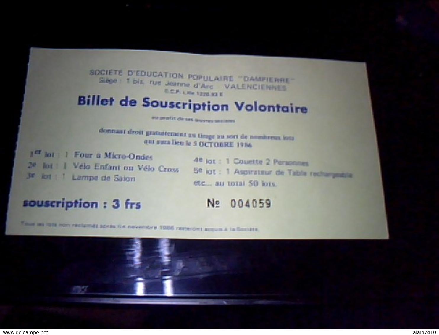 Billet  De Tombola Ouloterie Societe  D Education Populaire Dampierre  A Valencenne Annee  1986 - Billets De Loterie