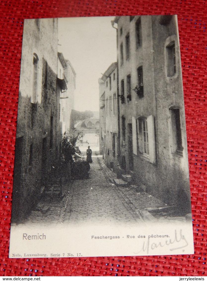 REMICH  -  Feschergass  -  Rue Des Pêcheurs - Remich