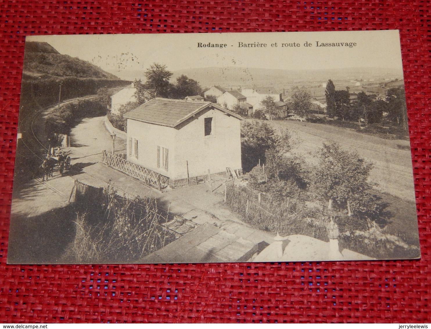 RODANGE  -  Barrière Et Route De Lassauvage - Rodange