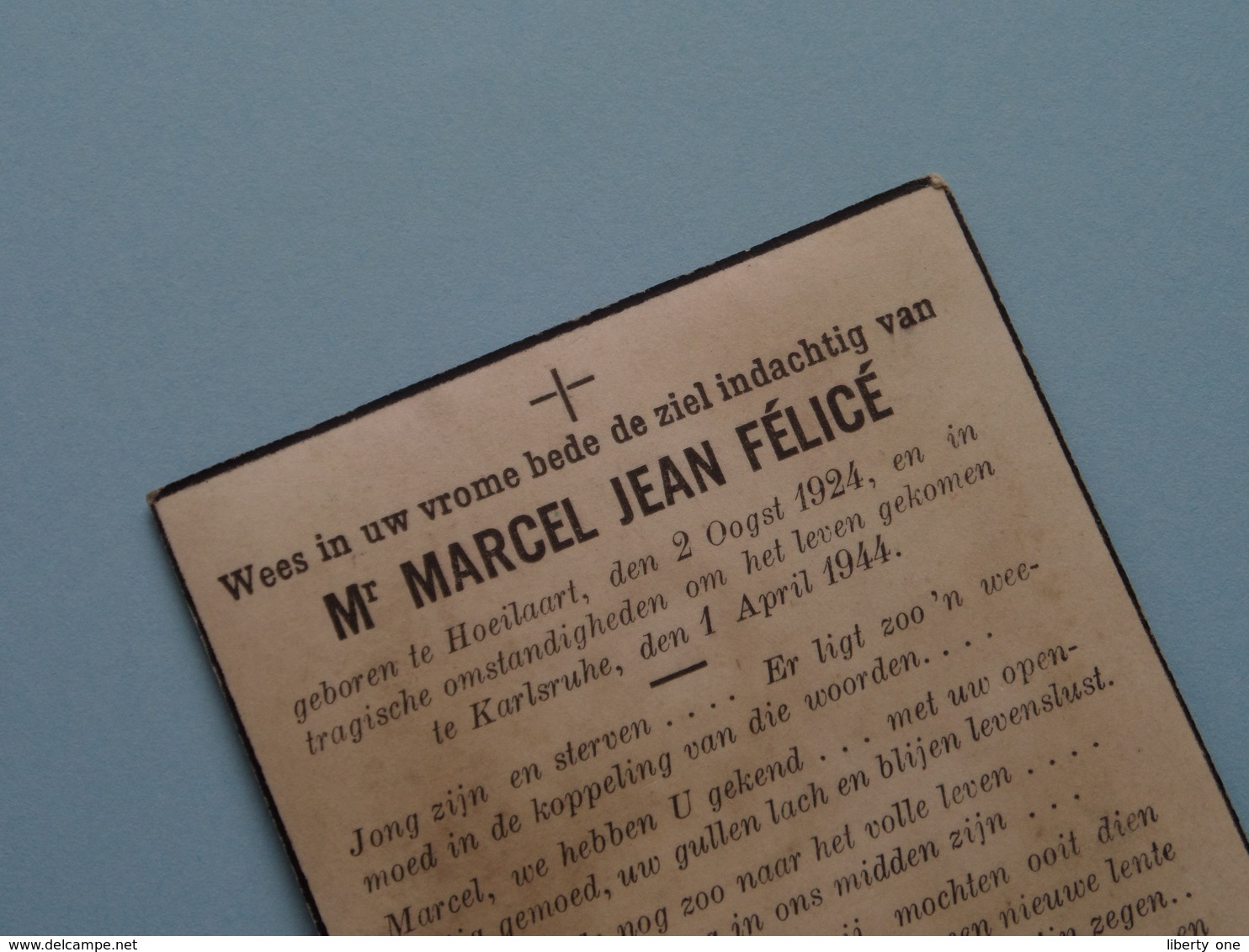 DP Marcel Jean Félicé : Hoeilaart 2 Oogst 1924 - Karlsruhe 1 April 1944 ( Zie Foto Voor Details ) ! - Obituary Notices