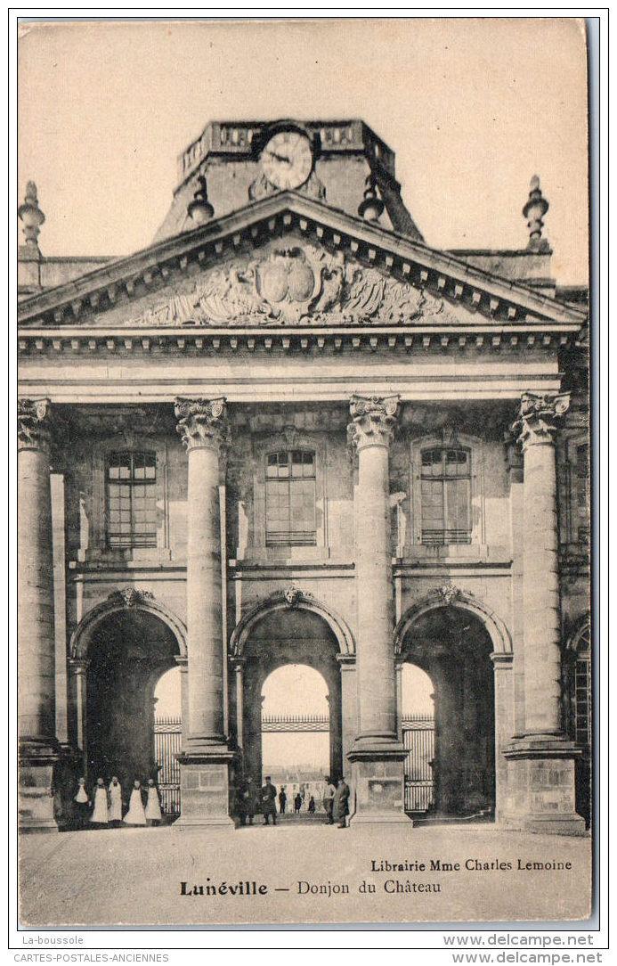 54 LUNEVILLE - Donjon Du Château - Luneville