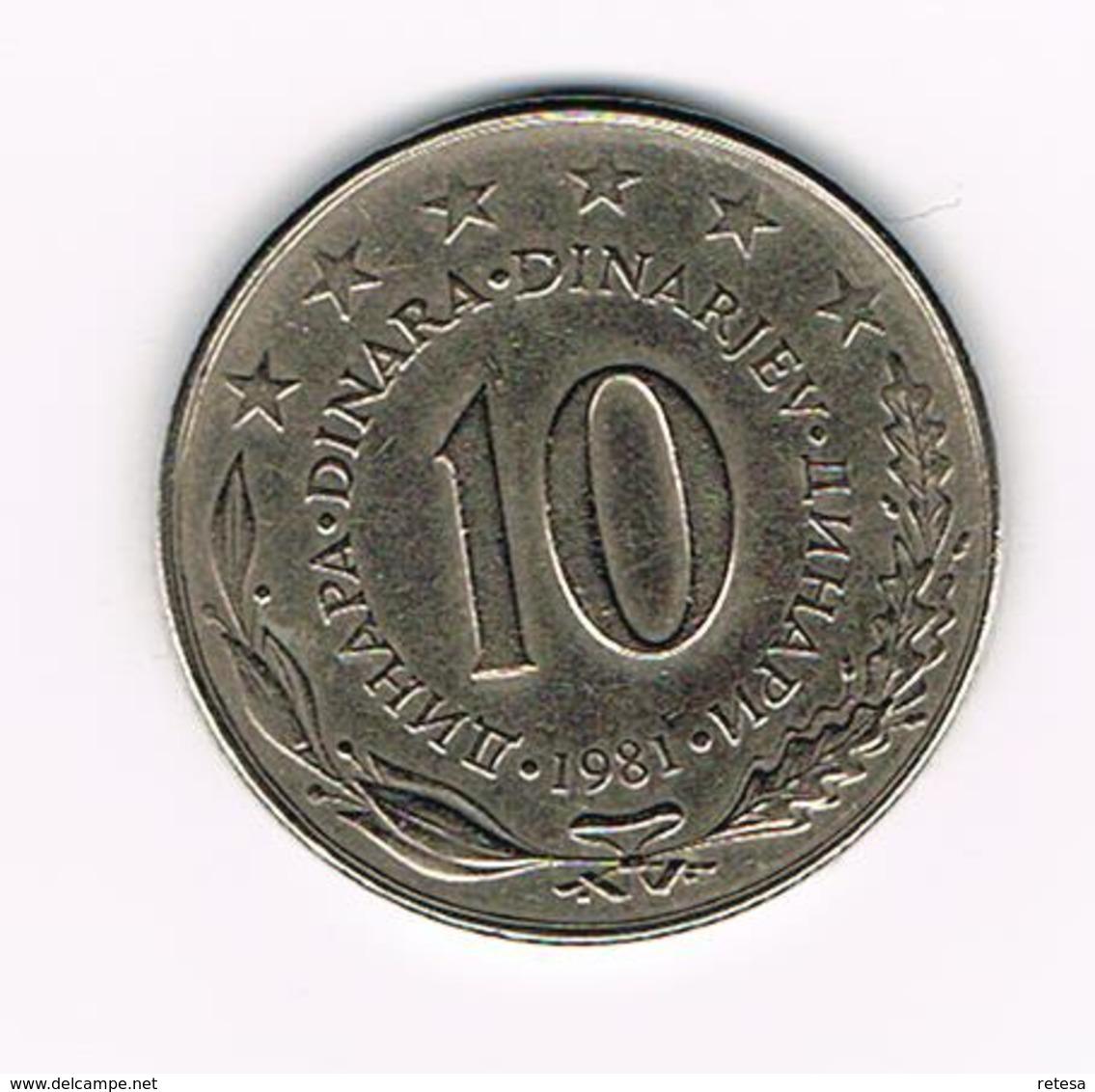 JOEGOSLAVIE  10  DINARA  1981 - Yougoslavie