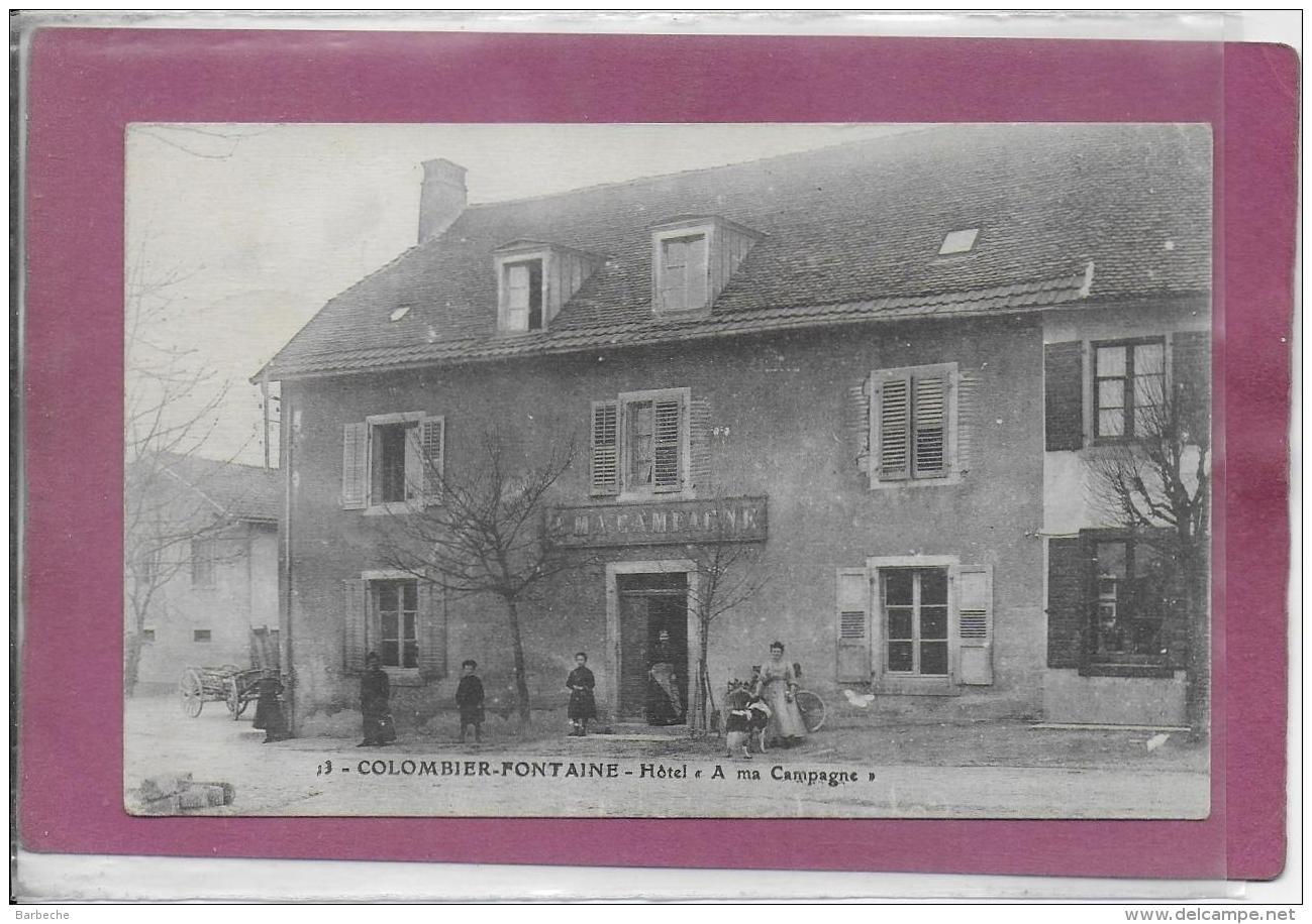 25.- COLOMBIER-FONTAINE .- Hôtel A Ma Campagne - Sonstige Gemeinden