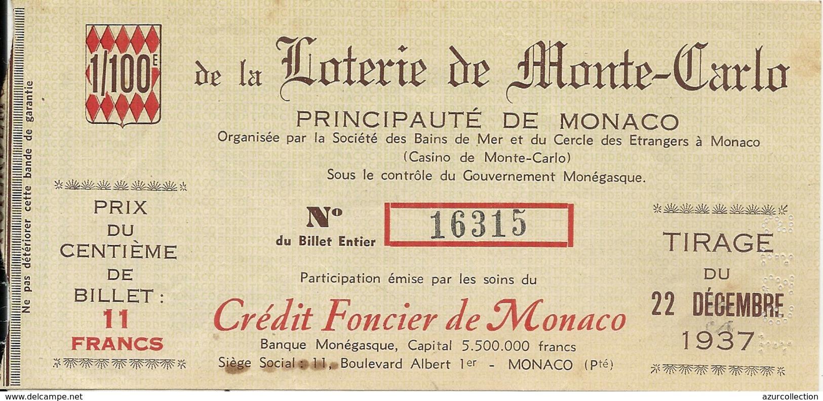 LOTERIE DE MONTE CARLO . SBM . CASINO DE MONTE CARLO .CREDIT FONCIER DE MONACO - Billets De Loterie