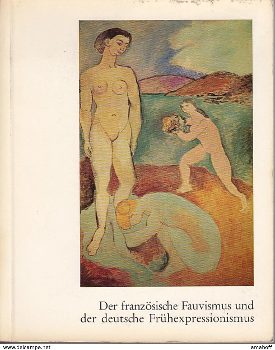 Le Fuvisme Francais Et Les Debuts De L Expressionnisme Allemand. - Bücher, Zeitschriften, Comics