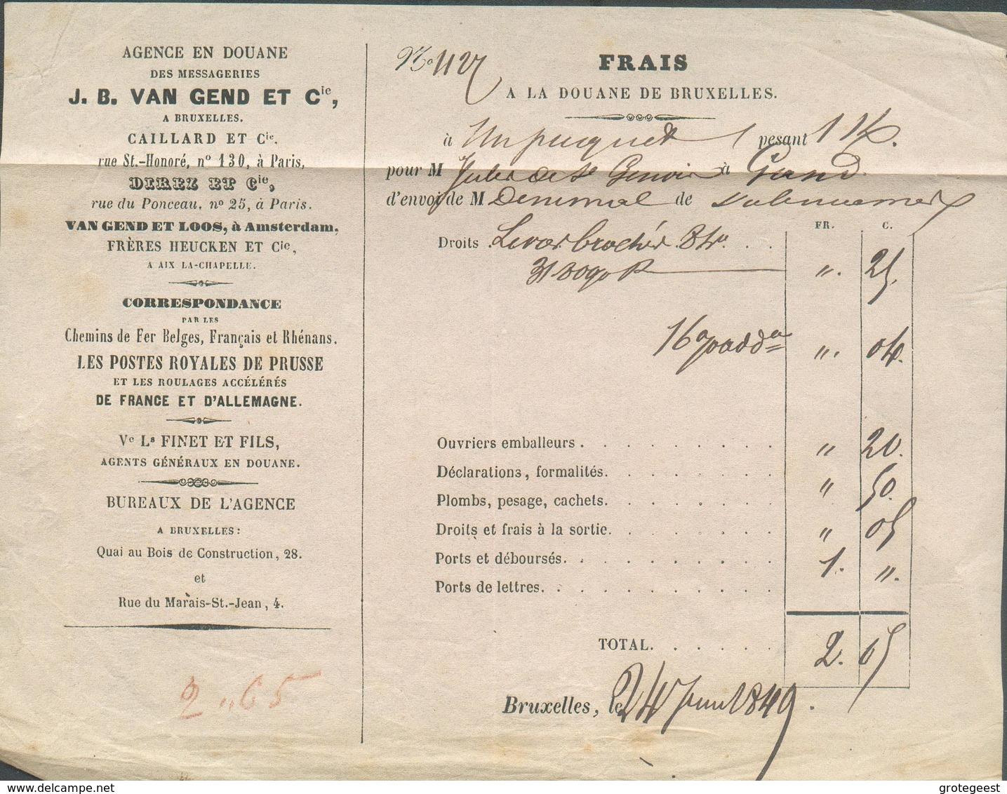 Lettre De VOITURE De L'agence En Douane Des MESSAGERIES VAN GEND Et Cie; Frais à La DOUANE De BRUXELLES Le 24 Juin 1849 - 1830-1849 (Belgique Indépendante)