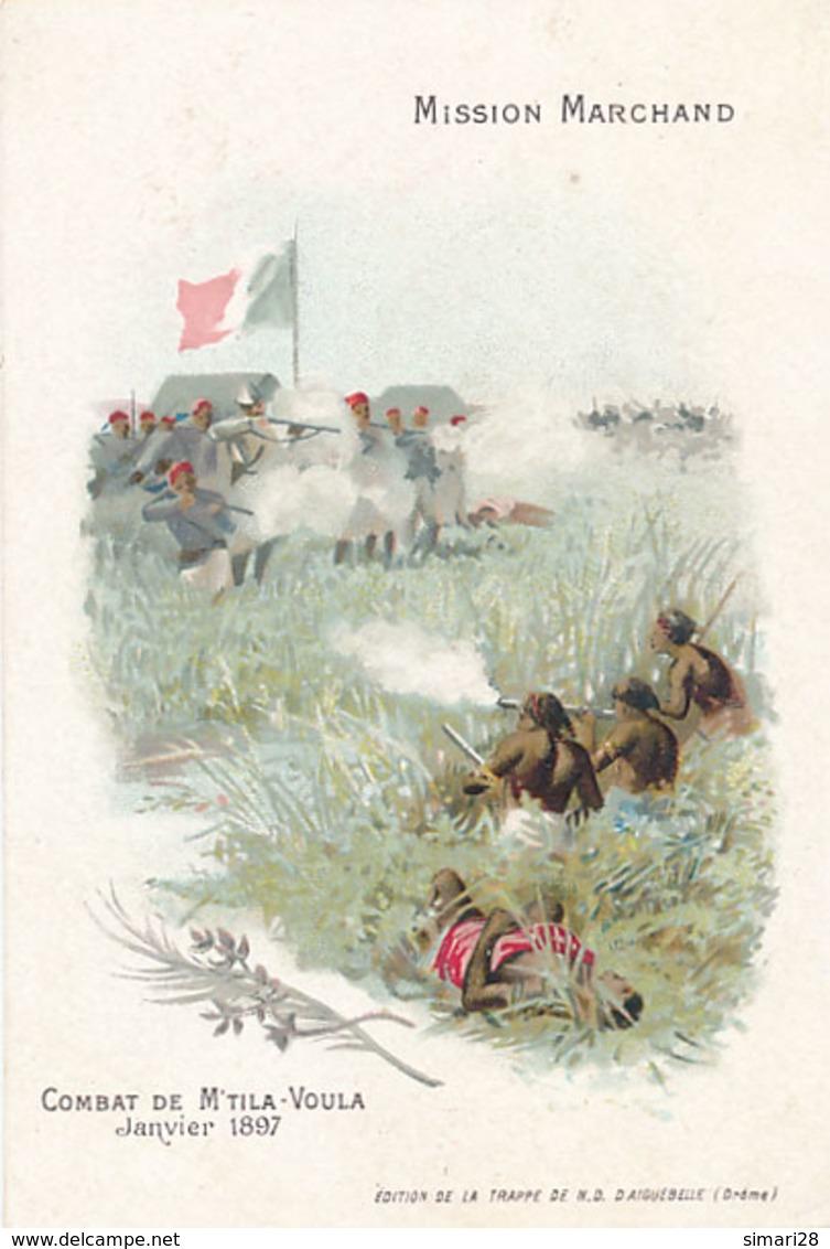 CHOCOLAT D'AIGUEBELLE - MISSION MARCHAND - COMBAT DE M'TILA-VOULA JANVIER 1897 - Aiguebelle