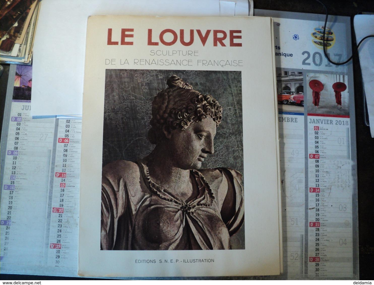 ENSEMBLE DE PLANCHES LE LOUVRE. SULPTURE DE LA RENAISSANCE FRANCAISE  EDITION SNEP / ILLUSTRATION. - Ohne Zuordnung