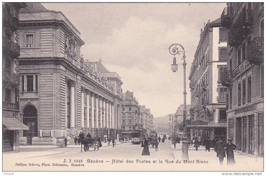 Genève : Hôtel Des Postes Et Rue Du Mont-Blanc - GE Geneva