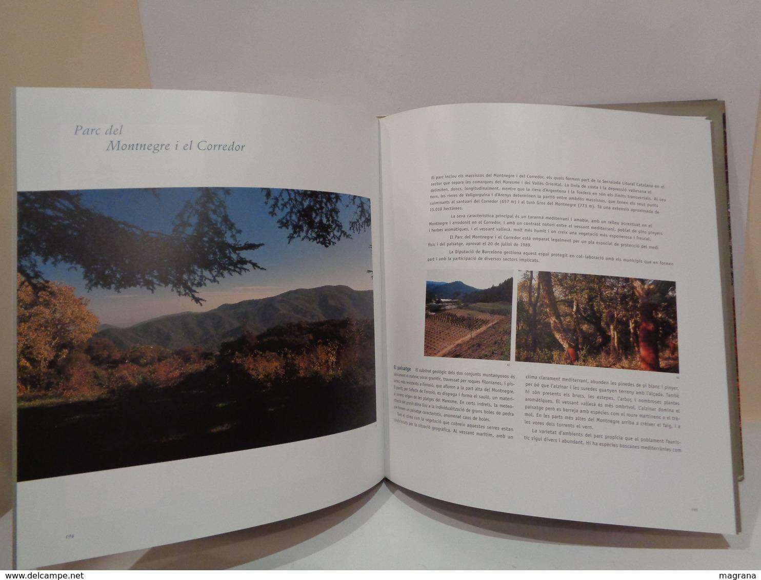 He Mirat Aquesta Terra. Xarxa De Parcs Naturals De La Diputació De Barcelona. Primera Edició. 2002. - Cultura