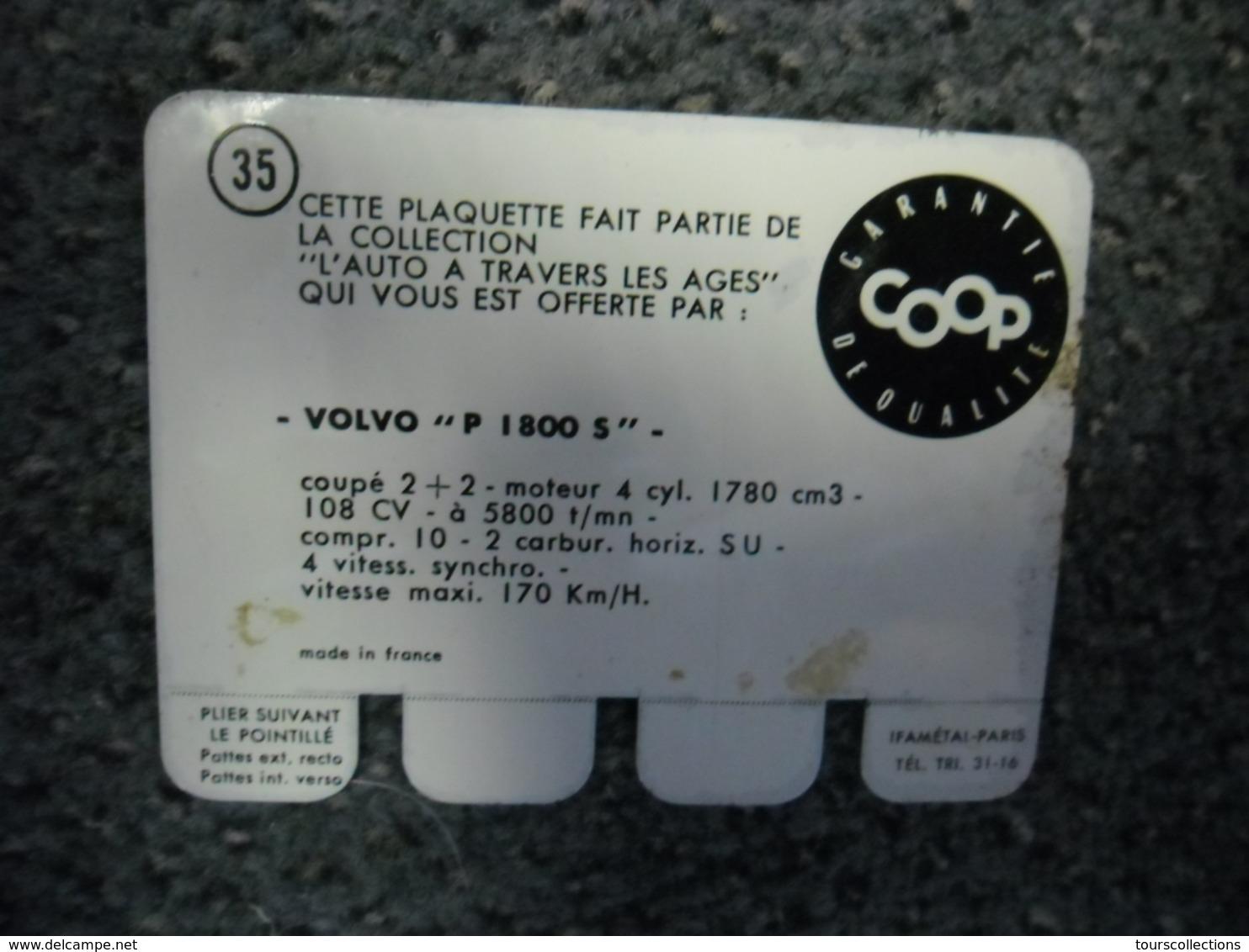 N° 35 - PLAQUE METAL En TOLE VOLVO P 1800 S De 108 CV - AUTOMOBILE COOP Des Années 60 - Plaques Publicitaires