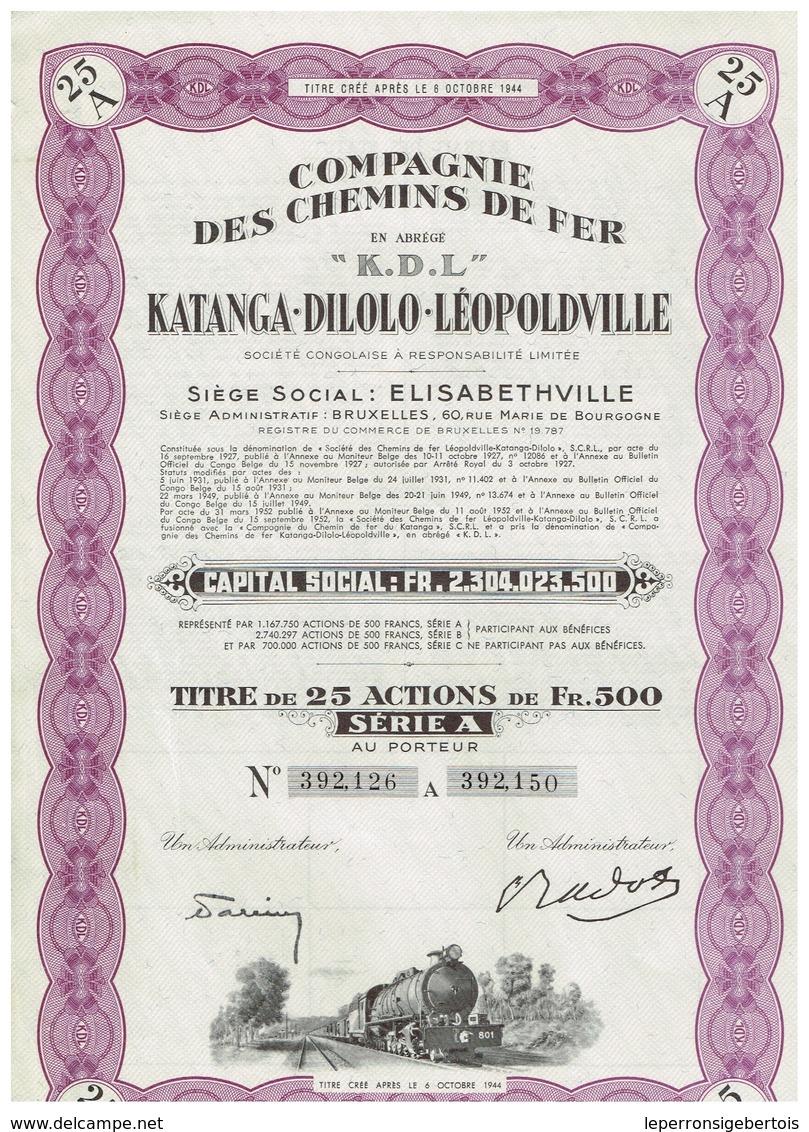 """Ancienne Action Congolaise - Compagnie Des Chemins De Fer Katanga-Dilolo-Léopoldville - """"K.D.L."""" - Afrique"""