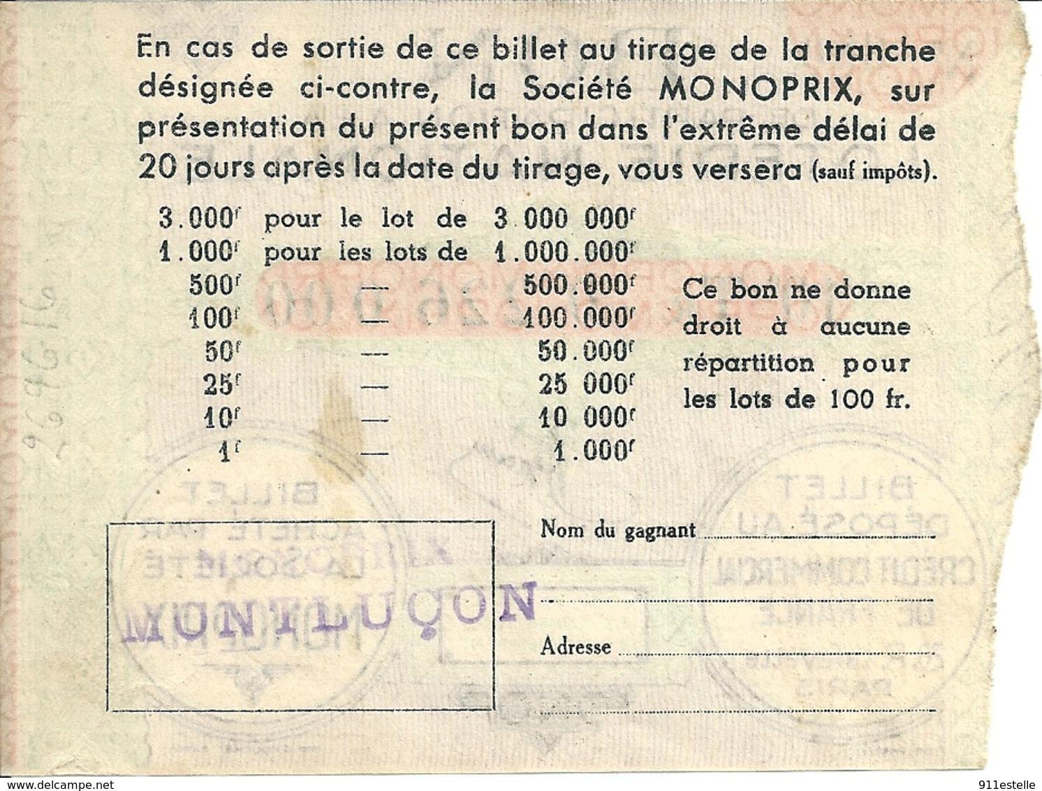 03   MONTLUCON -  MONOPRIX BON DE PARTICIPATION A La LOTERIE NATIONALE  ( Voir Verso ) - Montlucon
