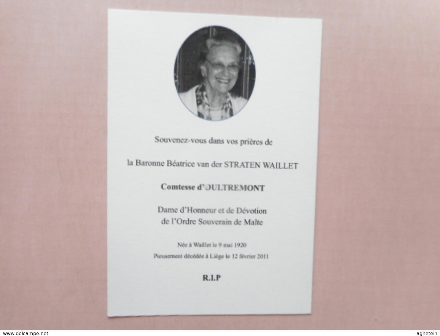 D.P.-ADEL LA BARONNE BEATRICE Van Der STRATEN WAILLET COMTESSE D'OULTREMONT °WAILLET 9-5-1920+LIEGE 12-2-2011 - Religion & Esotericism