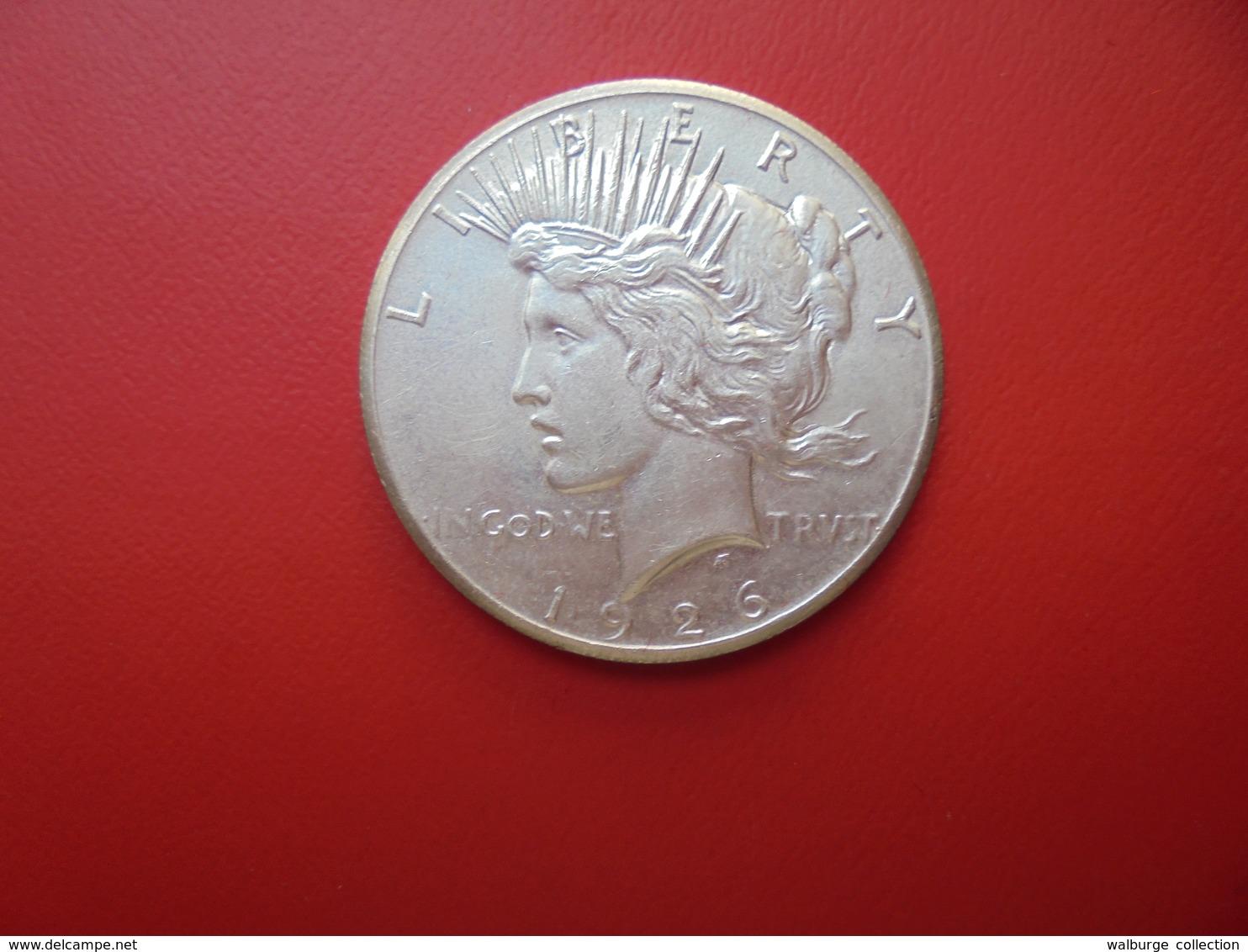 U.S.A 1 DOLLAR 1926 ARGENT  QUALITE : VOIR PHOTOS ! - Federal Issues