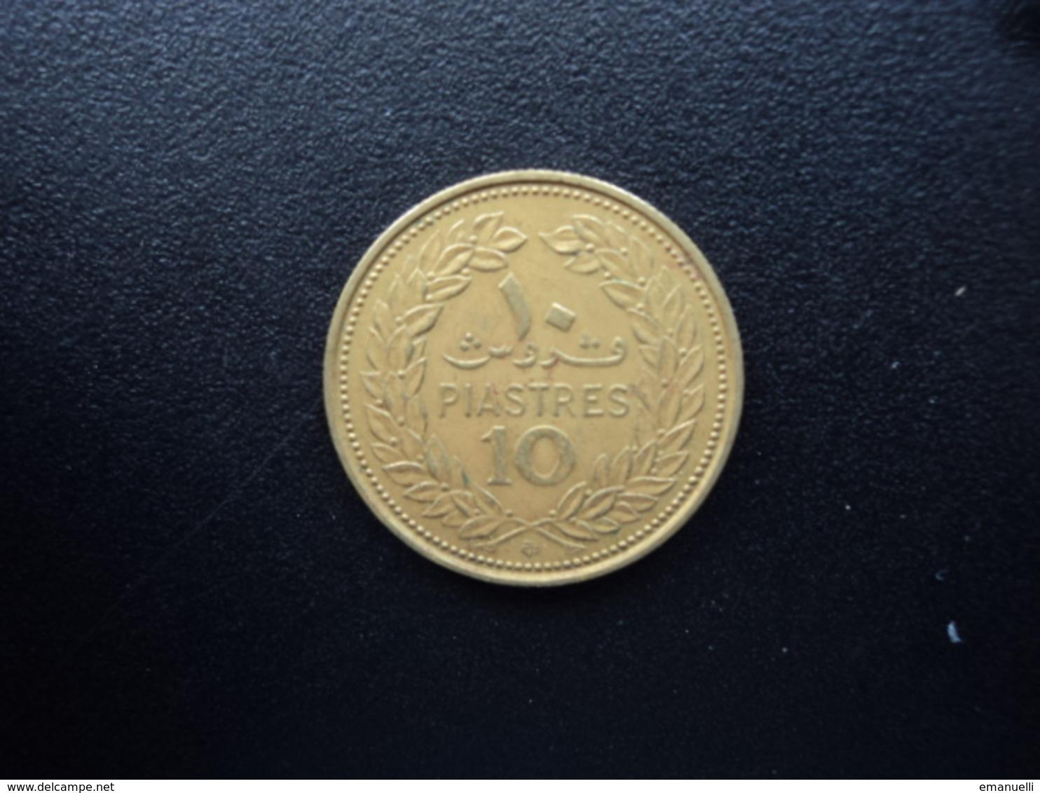 LIBAN : 10 PIASTRES  1970   KM 26      TTB - Liban