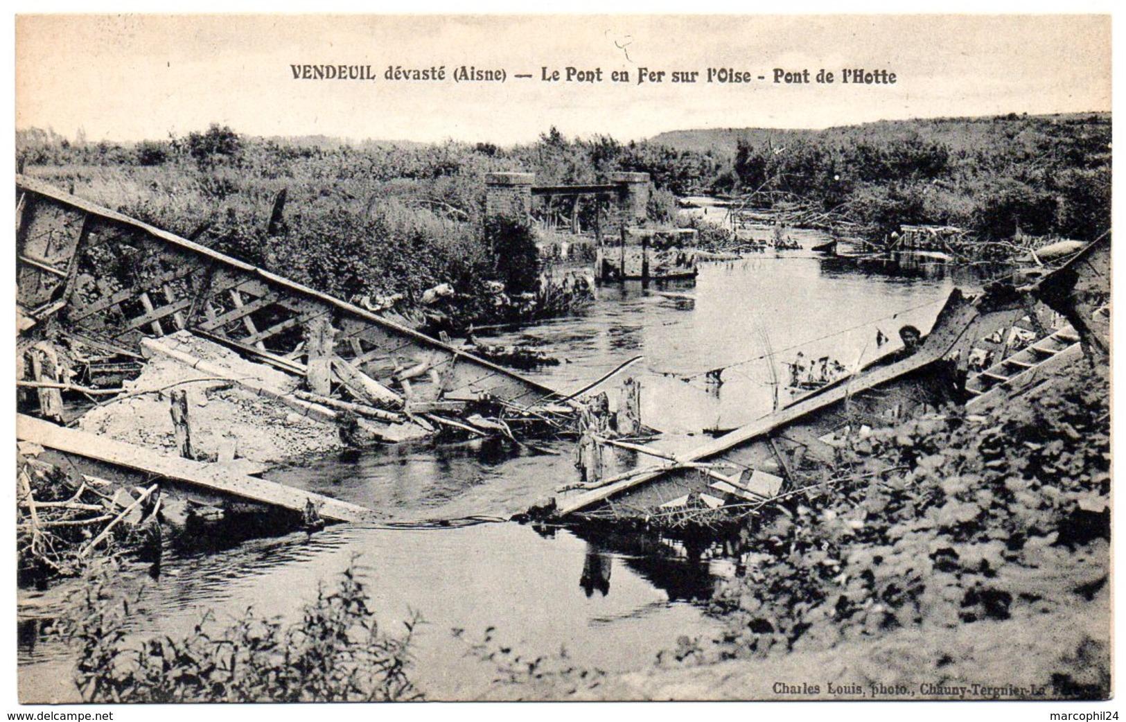 AISNE - Dépt N° 02 = VENDEUIL Dévasté = CPA NEUVE  SUPERBE = CHARLES LOUIS = Le Pont En Fer Sur L'Oise / Pont De L'Hotte - Frankreich