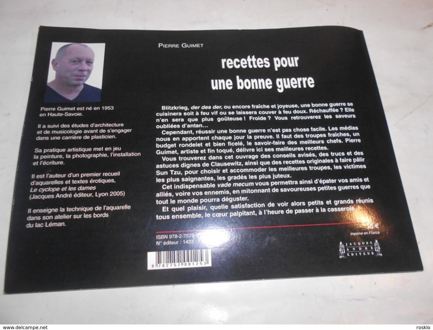 Pierre GUIMET / LIVRE Recette Pour Une Bonne Guerre + SACHETS DE Figurines Plastiques  Il Faut Soldat - Sculptures