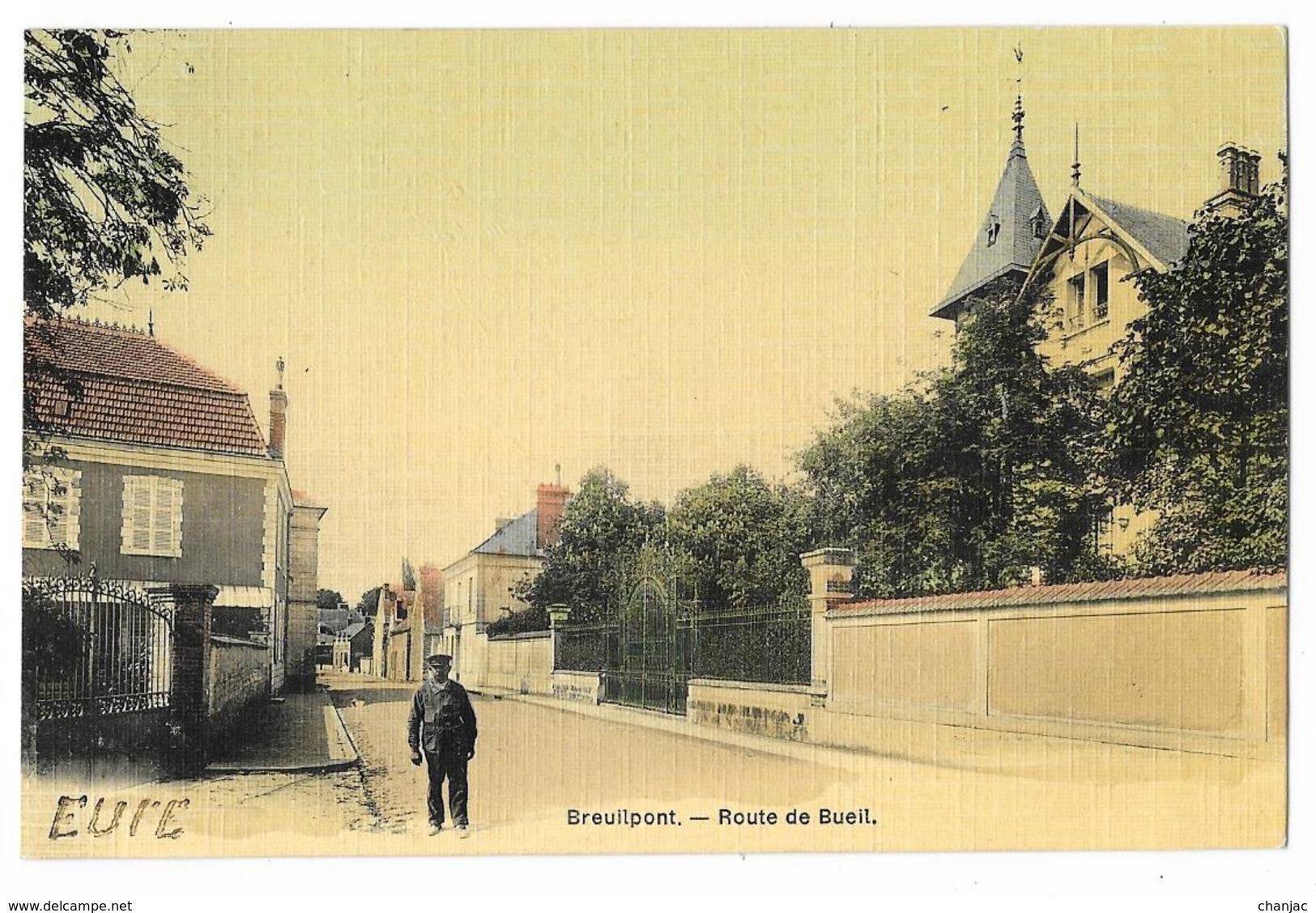 Cpa: 27 BREUILPONT (ar. Evreux) Route De Bueil (animée, Carte Toilée) - Francia