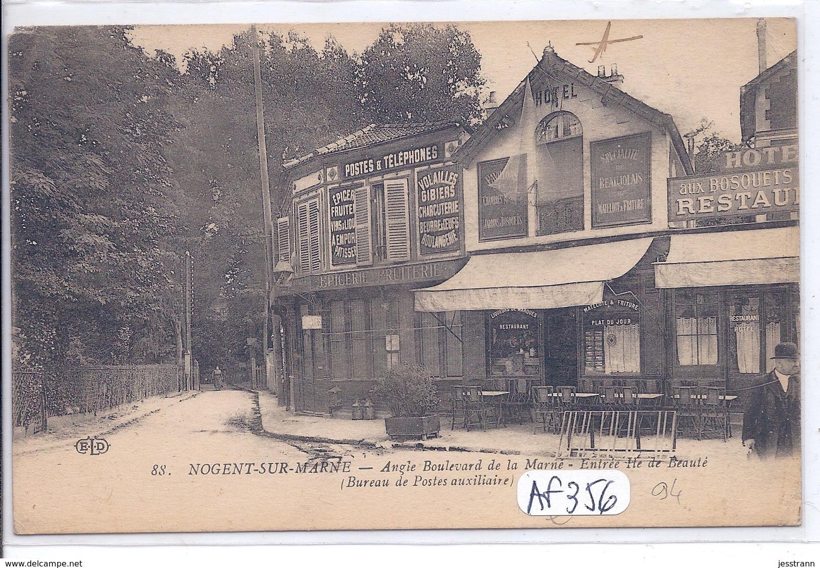 NOGENT-SUR-MARNE- LE BUREAU DE POSTES AUXILIAIRE ET L HOTEL RESTAURANT AUX BOSQUETS - Nogent Sur Marne