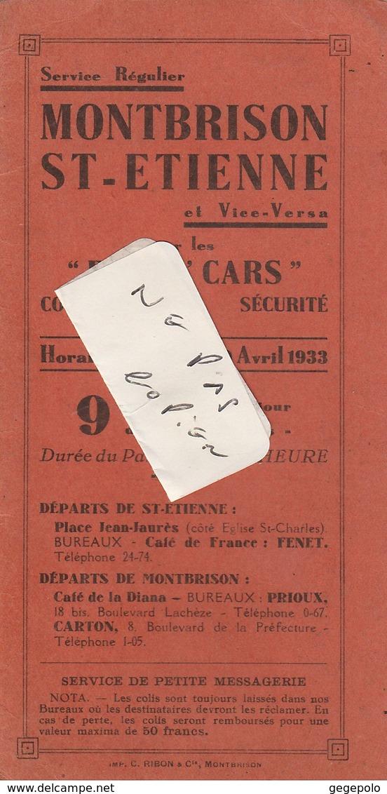 42 ( France ) - HORAIRES Des Cars MONTBRISON - SAINT ETIENNE à Dater Du 10 Avril 1933 ( 4 Pages 16,2 Cm X 8 Cm ) Rare - Europe