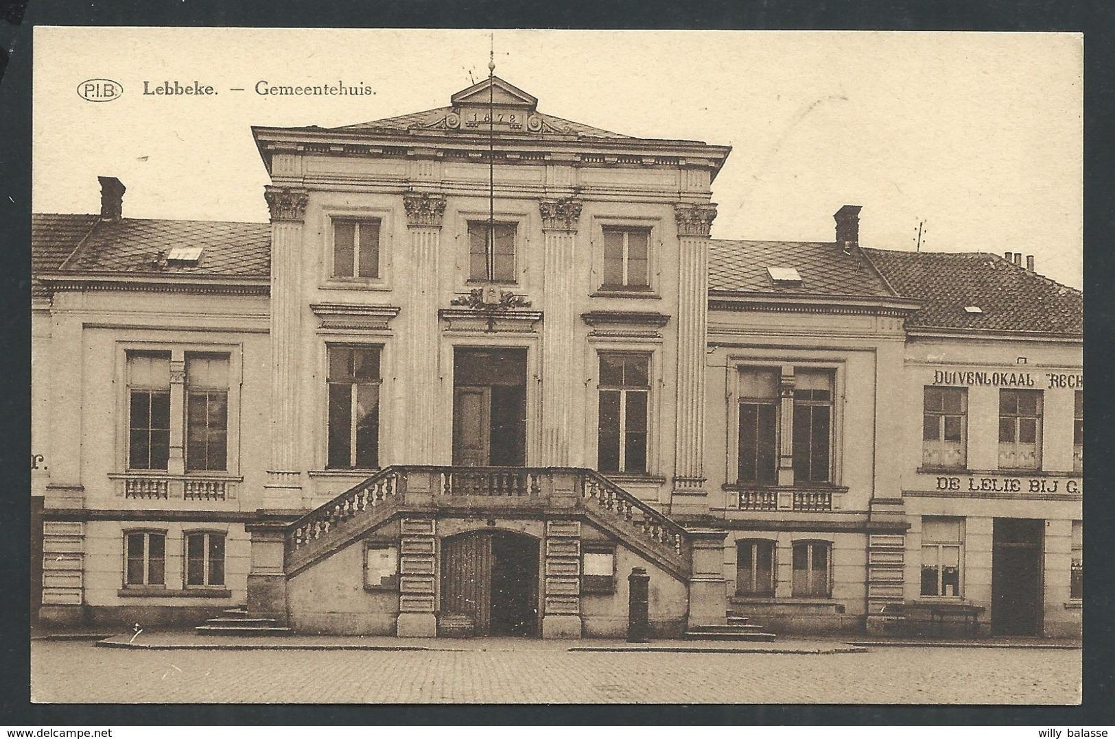+++ CPA - LEBBEKE - Gemeentehuis - P.I.B.    // - Lebbeke