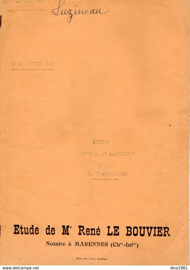 VP12.164 - MARENNES - Acte De 1943 - Entre Mrs LUZINEAU & AVAILLET Echange De Terre Située à SAINT - JUST - Old Paper