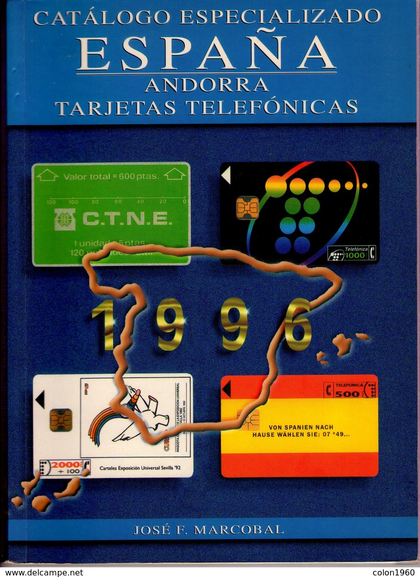 CATALOGO DE TARJETAS TELEFONICAS DE ESPAÑA Y ANDORRA 1996 - USADO, EN BUEN ESTADO. - Tarjetas Telefónicas