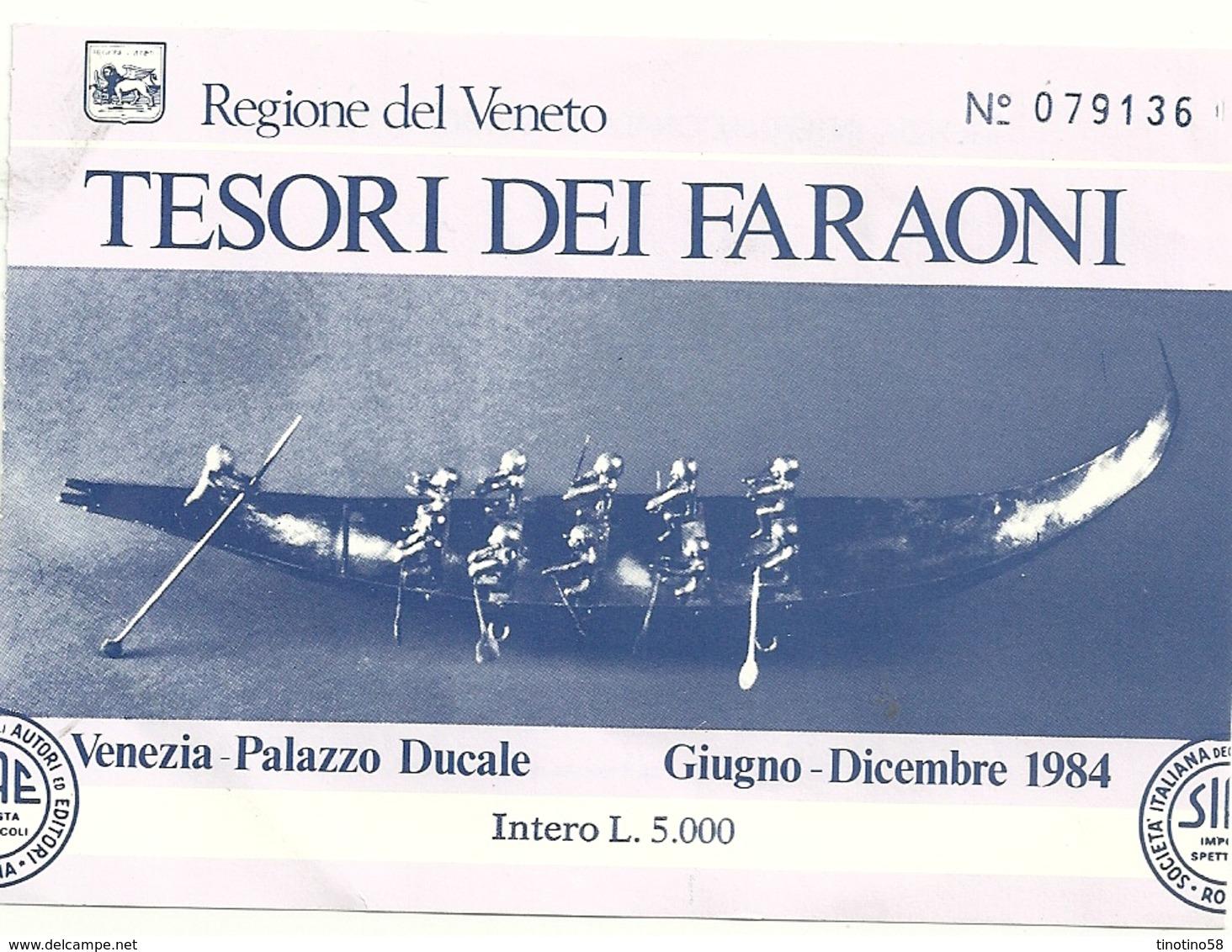 TESORO  DEI  FARAONI  BIGLIETTI  REGIONE  VENETO--  PALAZZO  DUCALE  VENEZIA 1984  --2  PEZZI -- - Archéologie