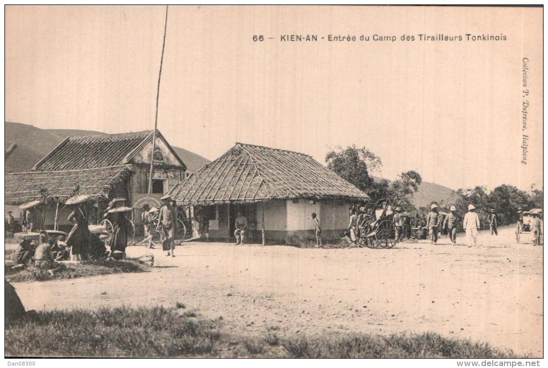 RARE  VIET NAM KIEN AN  ENTREE DU CAMP DES TIRAILLEURS TONKINOIS PAS CIRCULEE - Vietnam