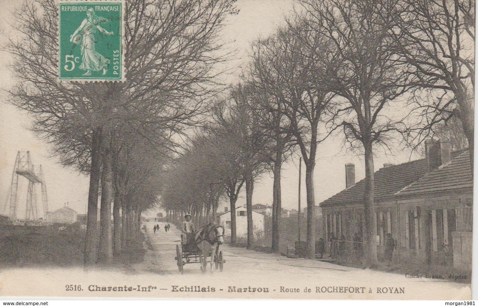ECHILLAIS  MARTROU       ROUTE DE ROCHEFORT A ROYAN - Andere Gemeenten