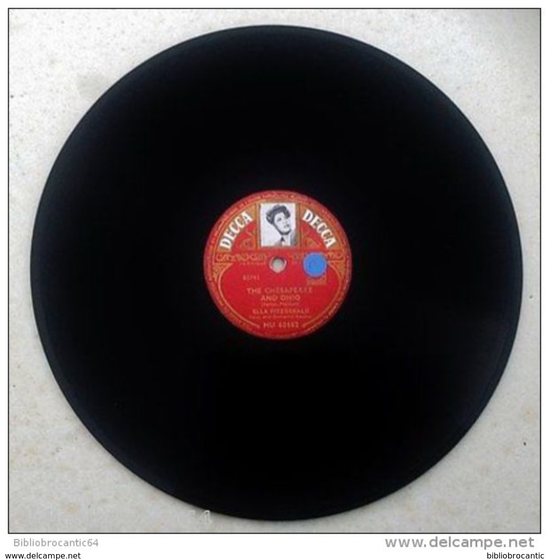 "78 Tours "" ELLA FITZGERALD "" < THE CHESAPEAKE AND OHIO // COME ON... < DECCA MU 60682 - 78 T - Disques Pour Gramophone"
