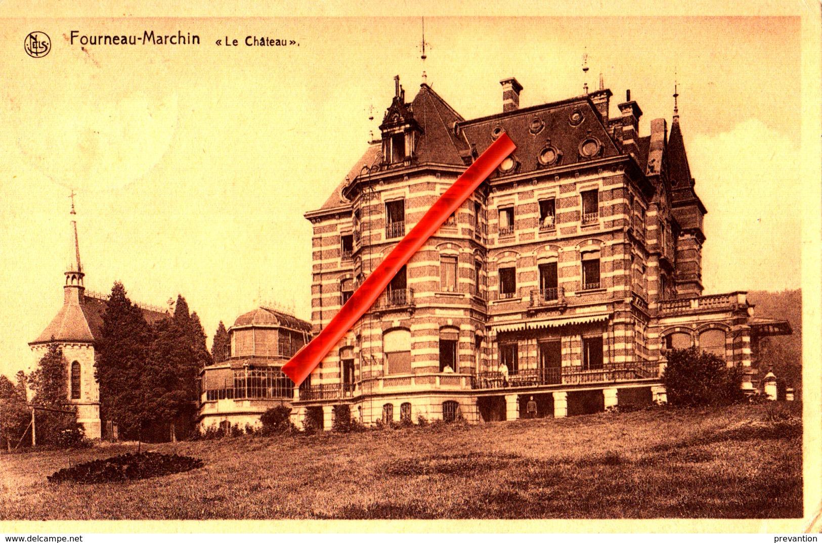 "FOURNEAU-MARCHIN - ""Le Château"" - Marchin"
