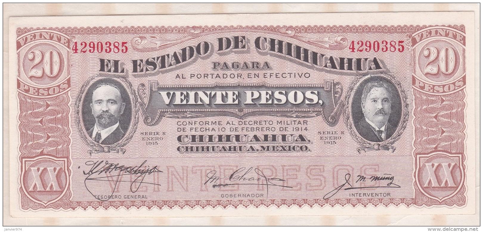 EL ESTADO DE CHIHUAHUA 20 Pesos 1915, Série K ,N° 4290385 , NEUF - Mexique